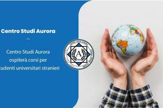 Centro Studi Aurora ospiterà corsi per studenti universitari stranieri